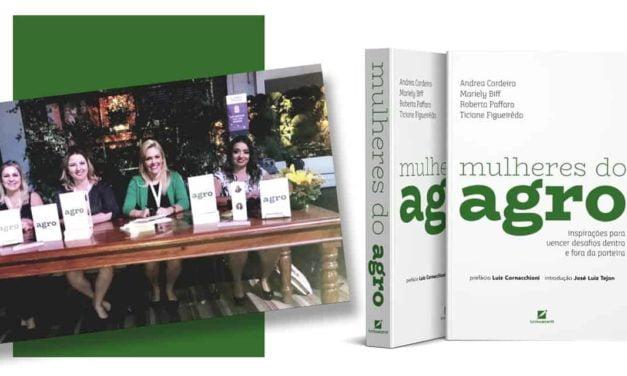 """Primeira edição do livro """"Mulheres do Agro"""" é esgotada durante o 4º CNMA"""