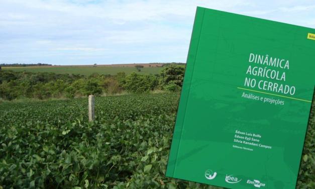 Livro traz abordagem inédita sobre a dinâmica agrícola no Cerrado
