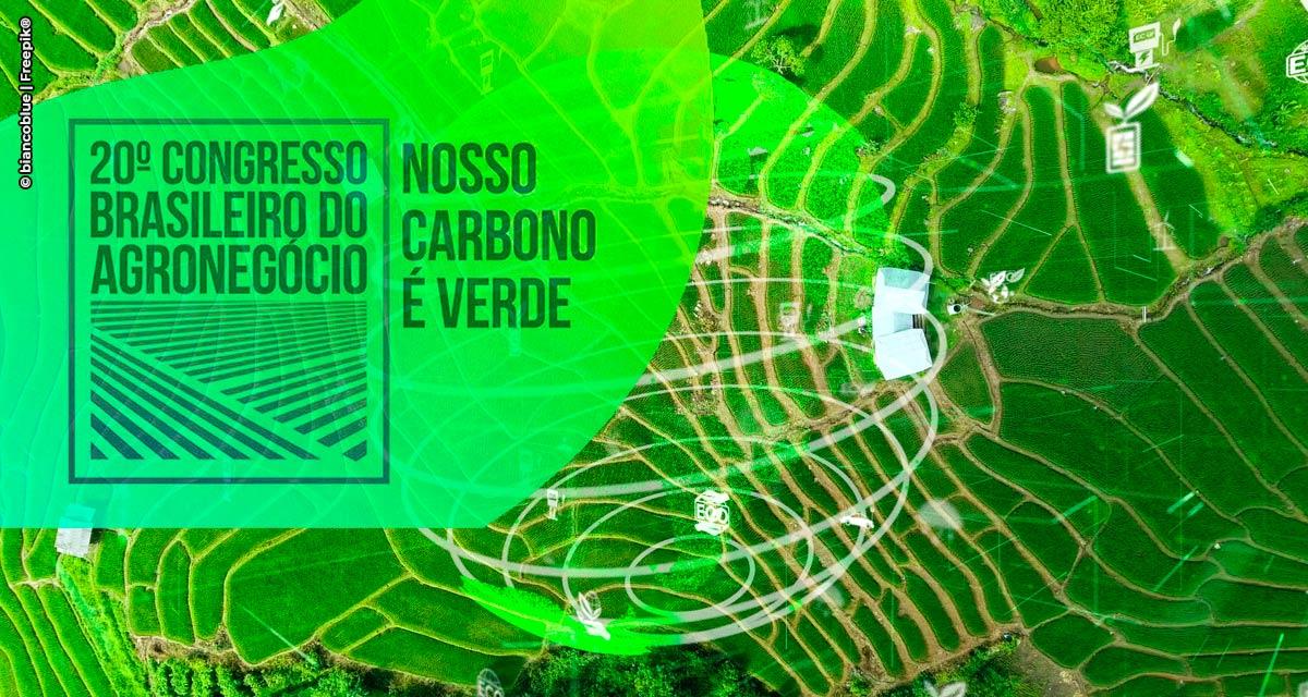 Congresso Brasileiro do Agronegócio 2021 avalia os aspectos para o desenvolvimento do mercado de carbono verde no país
